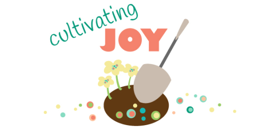 Cultivating Joy: A Manifesto