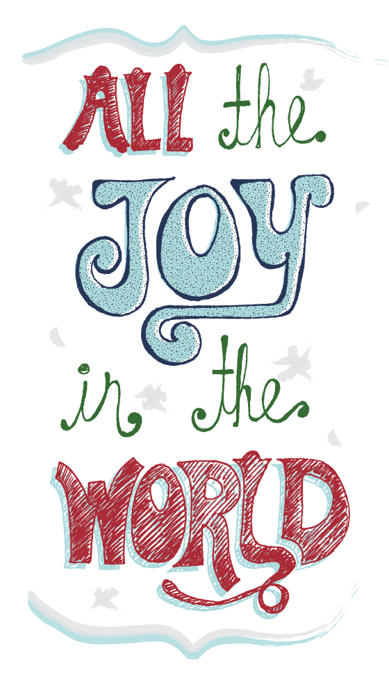 All The Joy In The World