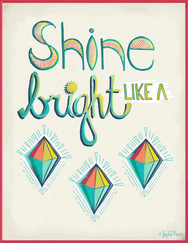 Shine Bright Like A Diamond: Hand Lettering