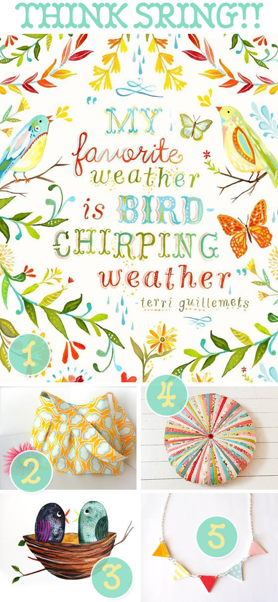 Things To Make You Think Spring!