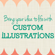 Custom Illustrations - To Bring Your Idea To Life!