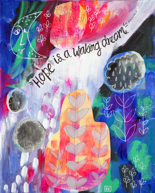 Hope Is A Waking Dream Giclee Print by Kimberly Kling Intuitive Painting Colorful Inspiring Wall Art