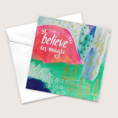Believe In Magic Blank Greeting Card 100% Recycled Paper Art Card