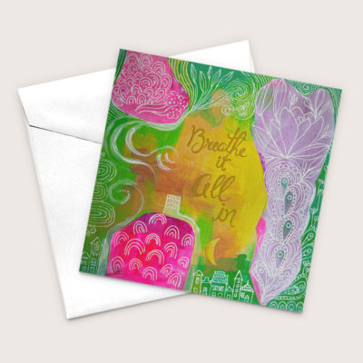 Breathe It All In Recycled Greeting Card