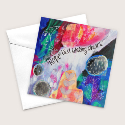 Hope Is A Waking Dream Colorful Art Greeting Card