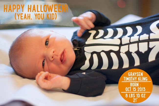 Baby Is Here & Happy Halloween!